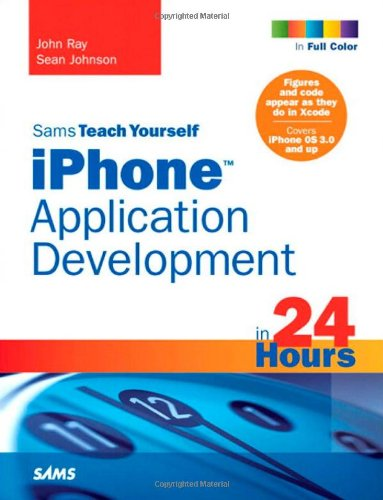 iPhone Application Development in 24 Hours