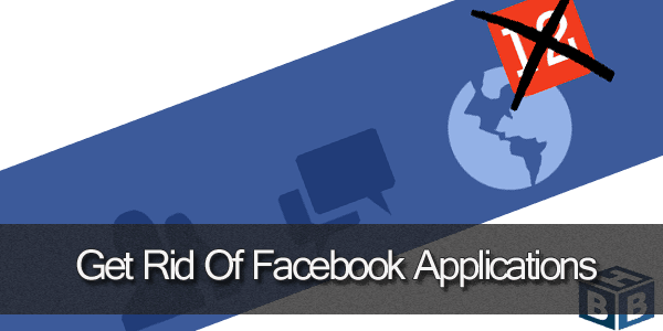 Get rid of Facebook Applications
