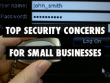 Security Concerns For Small Businesses