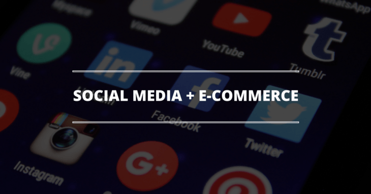 Ways Social Media Can Boost E Commerce Sales