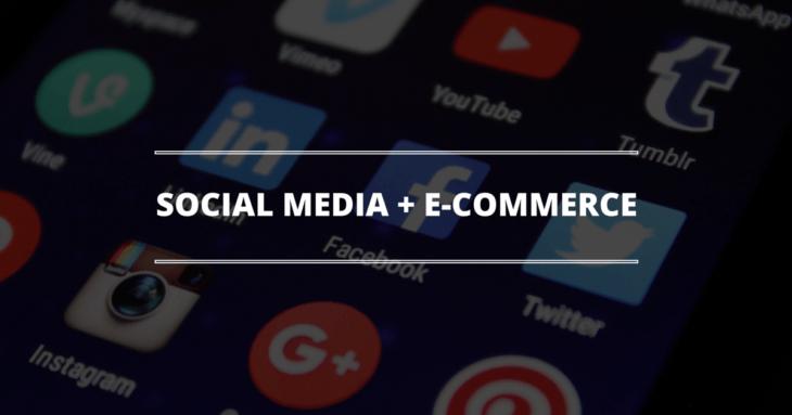 Ways Social Media Can Boost E Commerce Sales