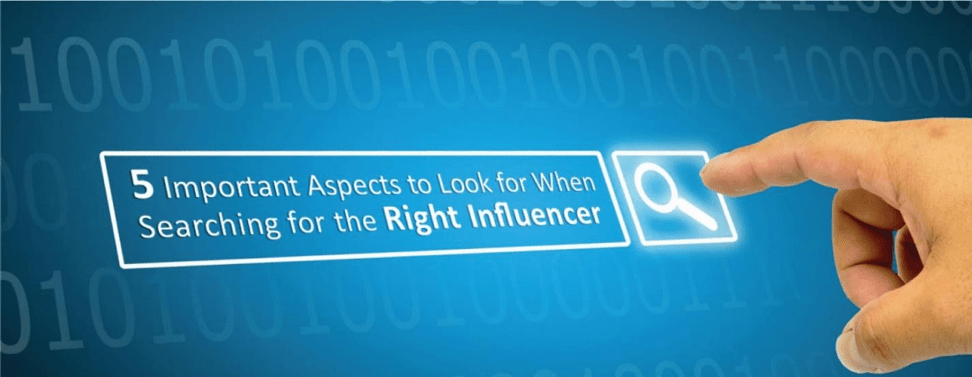 Important Aspects Searching Right Influencer