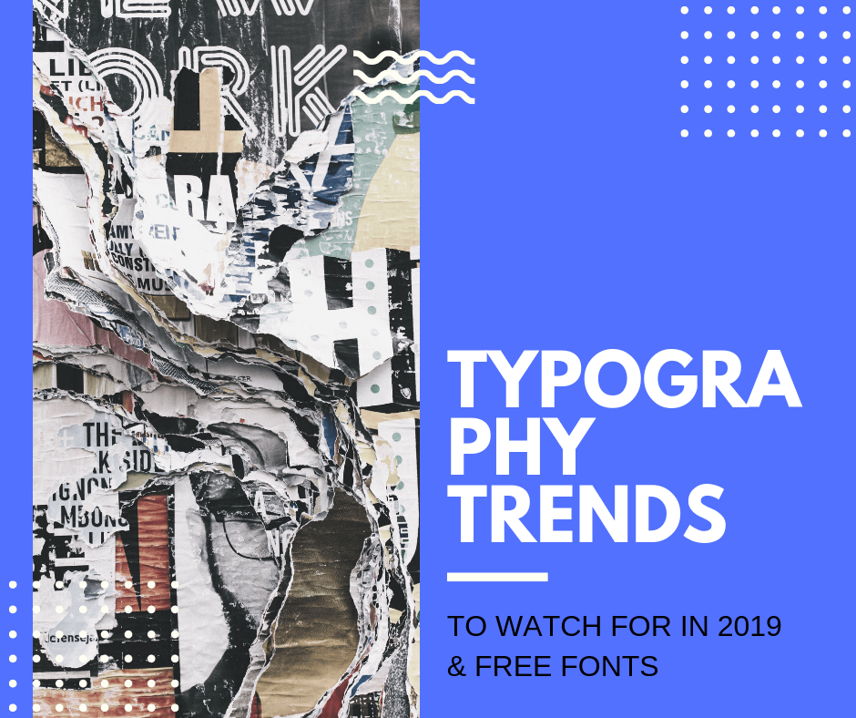 Typography Trends To Watch