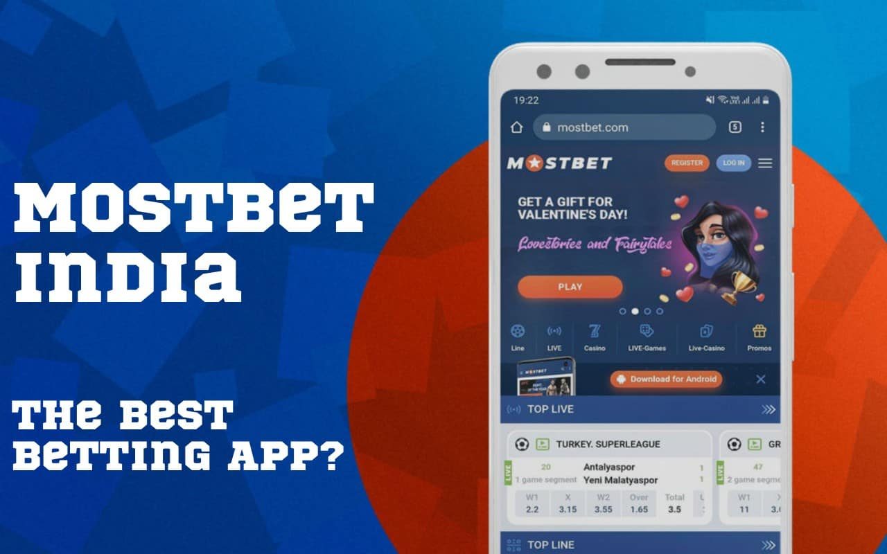 MostBet India The Best Betting App